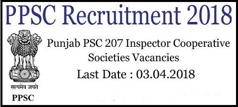 पंजाब लोक सेवा आयोग (PPSC) भर्ती 2018: पोस्ट 207 /आवेदन करने की अंतिम तिथि 03 अप्रैल 2018
