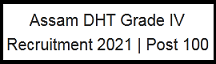 Assam DHT recruitment